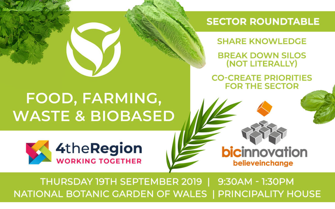 Roundtable Report – Food, Farming, Waste & Biobased