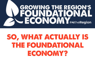 So, what actually is the Foundational Economy?