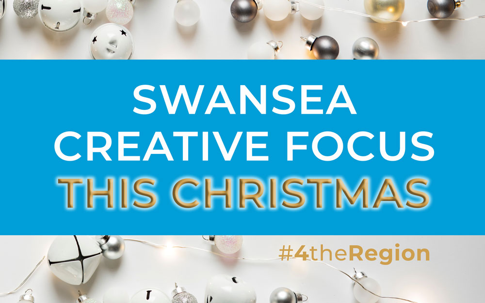 Celebrating Creative Swansea This Christmas