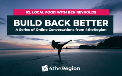 02. Local Food with Ben Reynolds