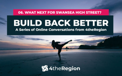 06. What Next For Swansea High Street?