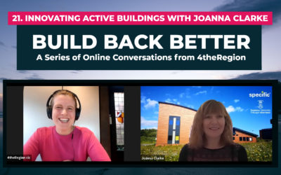 21. Innovative Active Buildings with Joanna Clarke