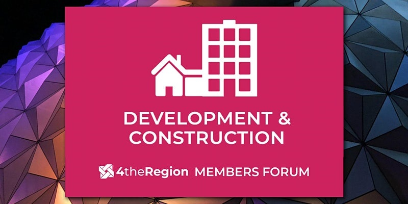Development & Construction Members Forum