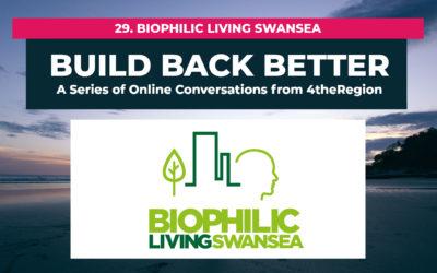 29. Biophilic Living Swansea