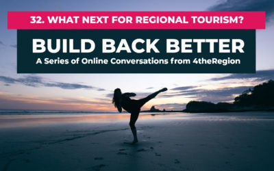 32. What Next for Regional Tourism with Andrew Campbell
