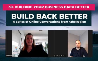 39. Building Your Business Back Better with Louis Halton Davies