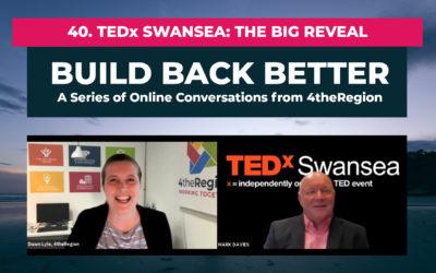 40. TEDx Swansea: The Big Reveal with Mark Davies