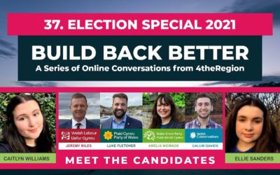 37. Election Special 2021 – Wellbeing Economy Hustings for Wales